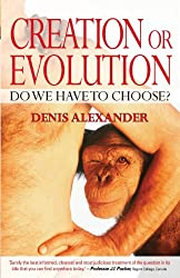Creation or Evolution: Do We Have to Choose?