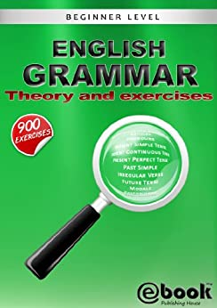 English Grammar - Theory and Exercises by [My Ebook Publishing House]