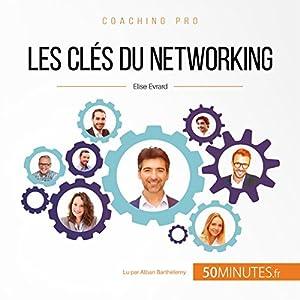 Les clés du networking (Coaching pro 14)