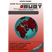 Guida alla programmazione con Ruby: Come sviluppare applicazioni partendo da zero