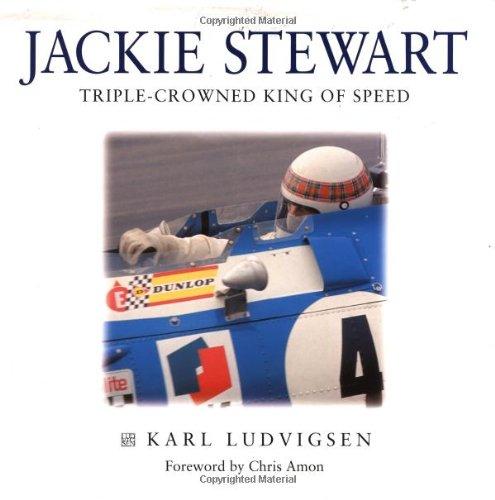 Jackie Stewart: Triple-crowned King of Speed por Karl Ludvigsen