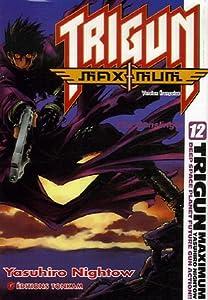 Trigun Maximum Edition simple Tome 12