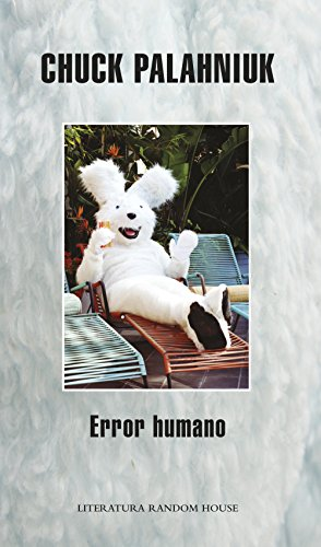 Error humano por Chuck Palahniuk