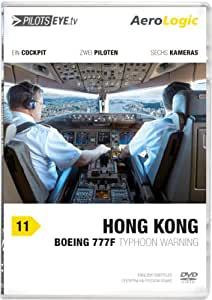 PilotsEYE.tv | HONGKONG |:| DVD |:| Cockpitflug AeroLogic | Boeing 777 F (Cargo) | Typhoon warning | Bonus: Best of KaiTak
