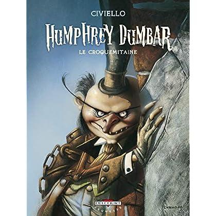 Humphrey Dumbar : Le croquemitaine