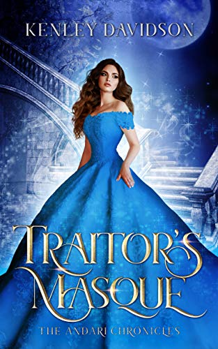 Traitor's Masque: A Reimagining of Cinderella (The Andari Chronicles Book 1) (English Edition)