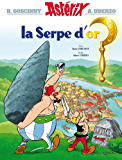 Astérix - La Serpe d'or - nº2 (French Edition)