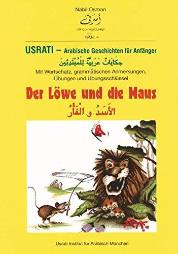 Usrati, Arabische Geschichten für Anfänger, Der Löwe und die Maus