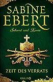 Sabine Ebert: Schwert und Krone - Zeit des Verrats