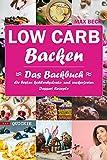 LOW CARB Backen  Das Backbuch Quickie  Die besten kohlenhydrate- und zuckerfreien Dessert Rezepte für Weihnachten, Festtage, Silvester, (E.M.S Quickie)