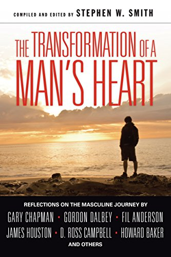 The Transformation Of A Mans Heart Reflections On The Masculine