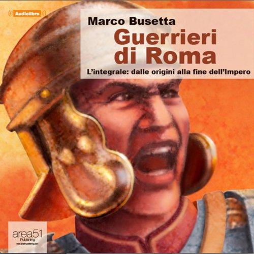 Guerrieri di Roma  Audiolibri