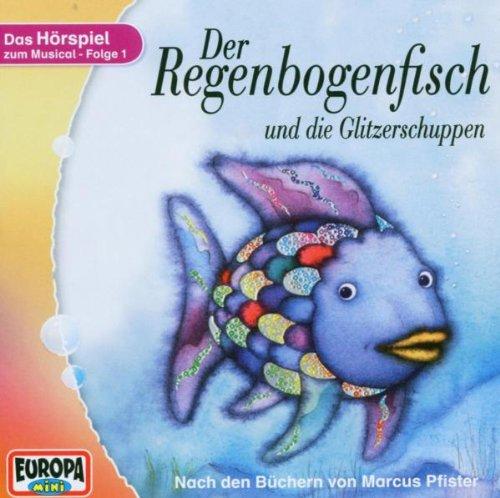 Der Regenbogenfisch und die Glitzerschuppen