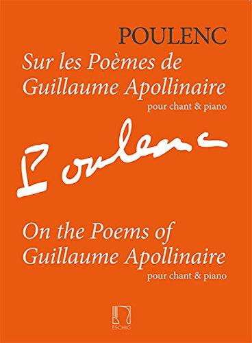 Sur les poèmes de Guillaume Apollinaire --- Voix / Piano