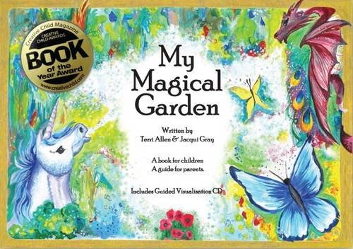 My Magical Garden (Holistic Healing 4 Children)
