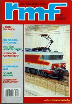 RAIL MINIATURE FLASH [No 332] du 01/02/1992 - LE RESEAU DE LA RAISON - FICHE OLD-TIMER - LES JOCONDES - LA VENTE DE CHARTRES - UN TRAIN-CASE POUR MATERIEL - UN TRAIN FORUM EN HO - N SAUCE AMERICANIE - ANTIGNAC-VEBRET par Collectif