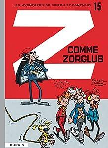 """Afficher """"Les Aventures de Spirou et Fantasio n° 15 Z comme Zorglub"""""""