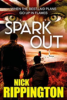 Spark Out: A hard-boiled suspense thriller (Boxer Boys Book 2) by [Rippington, Nick]