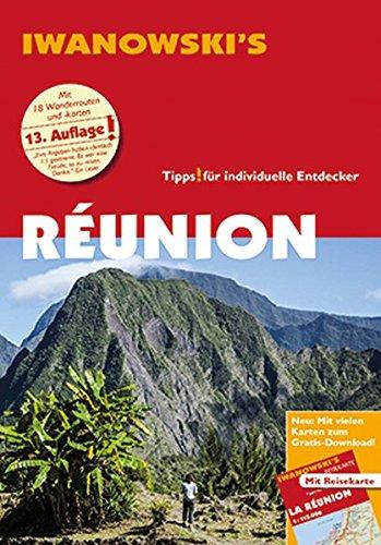 Preisvergleich Produktbild Réunion - Reiseführer von Iwanowski: Individualreiseführer mit Extra-Reisekarte und Karten-Download (Reisehandbuch)