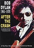 Bob Dylan - After The Crash - Bob Dylan 1966 To 1978 [DVD] [2006]