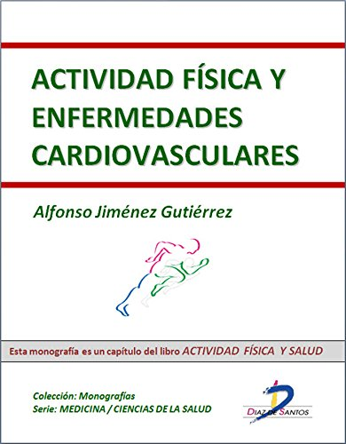 Portada del libro Actividad física y enfermedades cardiovasculares (Capítulo del libro Actividad física y salud): 1
