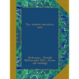 The Alaskan boundary case;