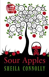 Sour Apples (An Orchard Mystery) by Sheila Connolly (2013-02-15)