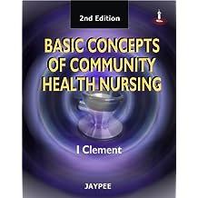 Basic Concepts On Community Health Nursing