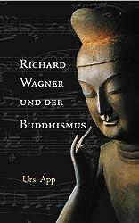 Richard Wagner und der Buddhismus (German Edition)