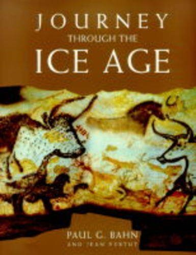 Journey Through the Ice Age by Paul G. Bahn (1999-05-04)