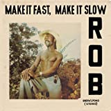 Make It Fast, Make It Slow (Soundway Records)