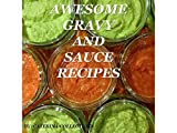 Awesome Gravy and Sauce Recipes (English Edition)