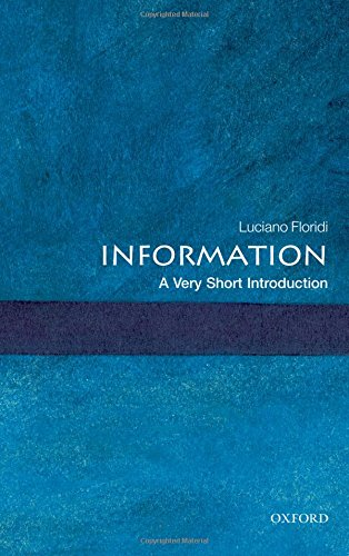 Information: A Very Short Introduction (Very Short Introductions) por Luciano Floridi