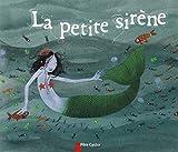 petite sirène (La) | Gastaut, Charlotte (1974-....). Illustrateur