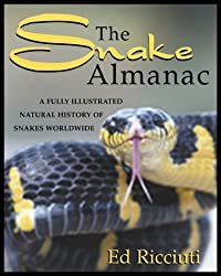 The Snake Almanac by Edward R. Ricciuti (2001-02-01)