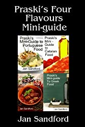 Praski's Four Flavours Mini-Guide (Praski's Mini Food Guides)