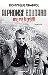 Alphonse Boudard : Une vie à crédit par Chabrol