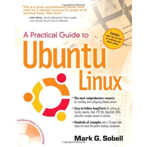 A Practical Guide to Ubuntu Linux by Mark G. Sobell (2007-12-28)