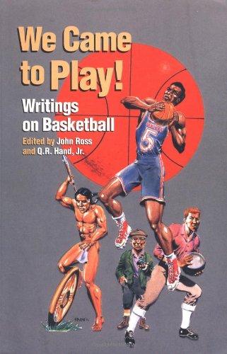We Came to Play: Writings on Basketball (Io Poetry, Band 54) -