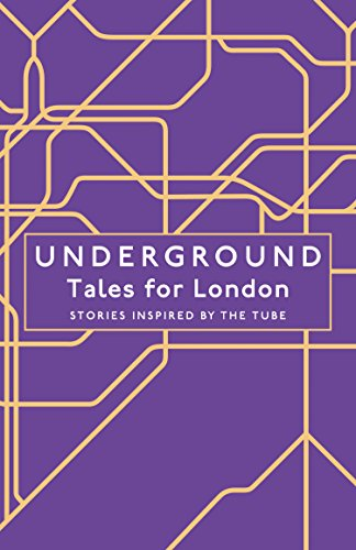 Underground: Tales for London por Various