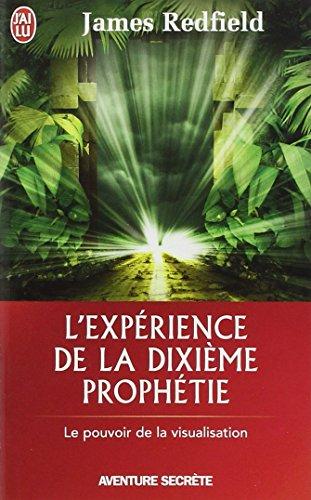 L'expérience de la dixième prophétie par James Redfield, Carol Adrienne