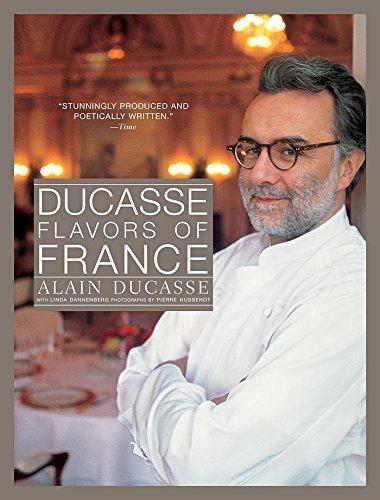 Portada del libro Ducasse: Flavors of France by Alain Ducasse, Linda Dannenberg (2006) Hardcover
