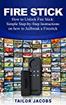 Fire StickSale price. You will save 66% with this offer. Please hurry up! How to Unlock Fire Stick: Simple Step-by-Step Instructions on how to Jailbreak a Firestick Ideally, from the introduction it clear that there are varied uses of the Kindle fire...