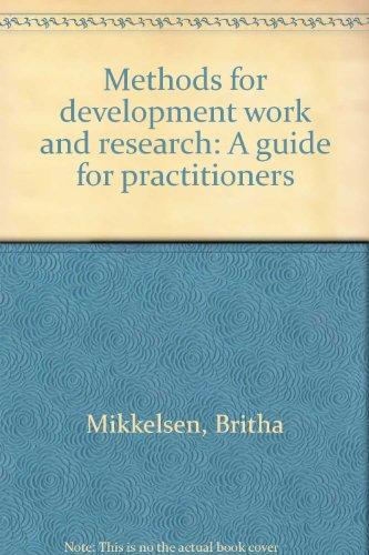 Methods for development work and research: A guide for practitioners