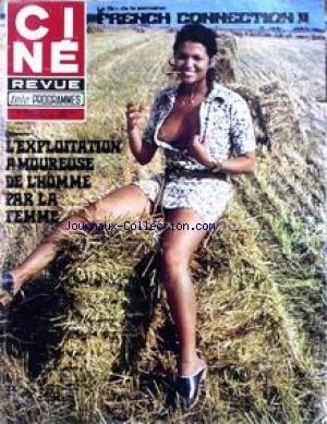 CINE TELE REVUE [No 32] du 07/08/1975 - FILM DE LA SEMAINE - FRENCH CONNECTION II - L'EXPLOITATION AMOUREUSE DE L'HOMME PAR LA FEMME. NICOLE CABAS - MICHEL CONSTANTIN. par COLLECTIF