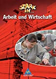 Stark in ... Arbeit und Wirtschaft - Ausgabe 2005: Schülerband