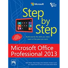 MICROSOFT OFFICE PROFESSIONAL 2013 STEP BY STEP