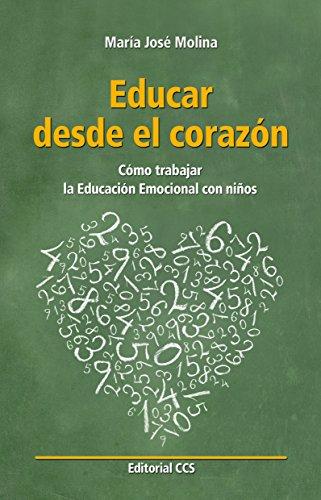 Educar desde el corazón por María José Molina Martínez