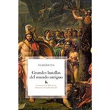 Grandes batallas del mundo antigüo (B. BÁSICA GREDOS)