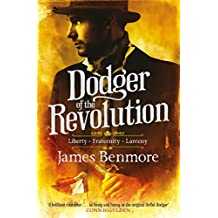 Dodger of the Revolution: Join the Artful Dodger for a Parisian adventure!